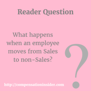 What happens when an employee moves from Sales to non Sales ?
