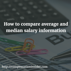 How to compare average and median salary information