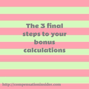 The 3 final steps to your bonus calculations