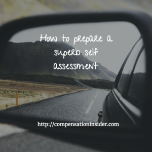 Prepare a superb self assessment
