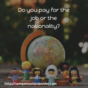 Do you pay for the job or the nationality