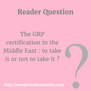 The GRP certification in the Middle East : to take it or not to take it ?