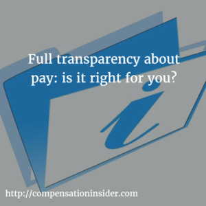 Full transparency about pay is it right for you