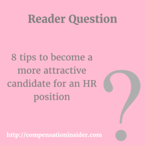 8 tips to become a more attractive candidate for an HR position