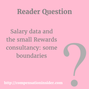 Salary data and the small Rewards consultancy: some boundaries
