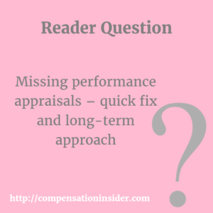 Missing performance appraisals – quick fix and long-term approach