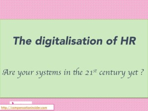The digitalisation of HR – are your systems in the 21st century yet ?