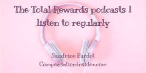 Total Rewards podcasts recommendations