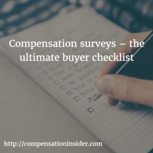 Compensation surveys – the ultimate buyer checklist