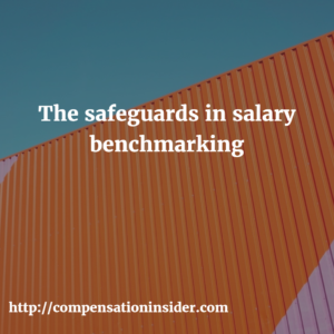 The safeguards in salary benchmarking