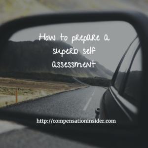 Prepare a superb self assessment