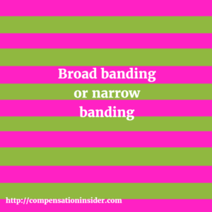 Broad banding or narrow banding