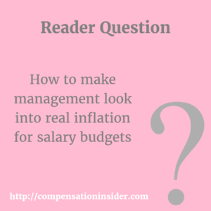 How to make management look into real inflation for salary budgets