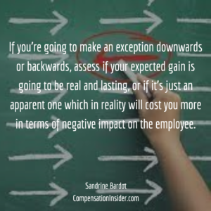assess yr real gain if you will make abackwards or downwards exception to a common practice
